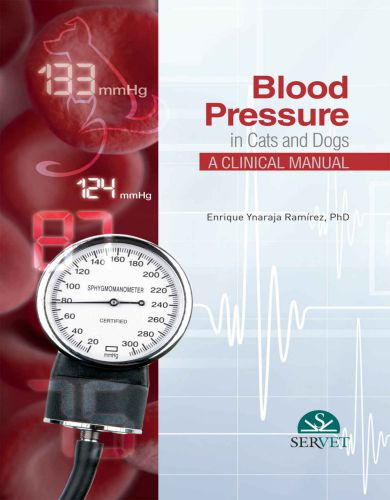 Blood pressure in cats and dogs a clinical manual