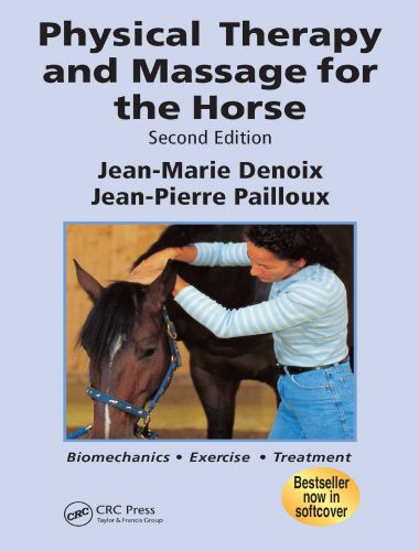 Physical therapy and massage for the horse, 2nd edition