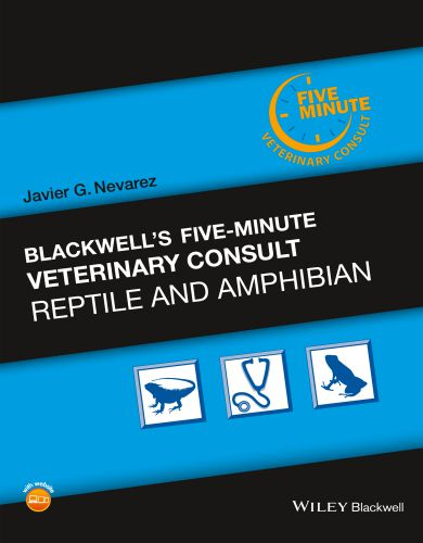 Blackwells five minute veterinary consult reptile and amphibian 1st edition